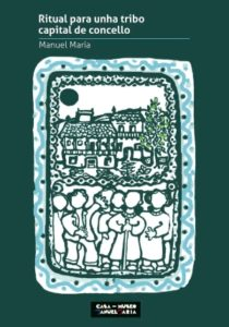 Nova edición de 'Ritualparaunhatribocapital de concello' A Casa Museo presenta o poemario de Manuel María con limiar e ilustracións de Xosé Estévez e Felipe Senén.